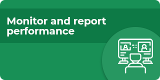 Monitor and report performance